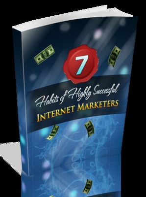 Product picture THE 7 HABITS OF HIGHLY SUCCESSFUL INTERNET MARKETERS